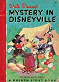 Walt Disneys Mystery in Disneyville [A Golden Story Book,7]