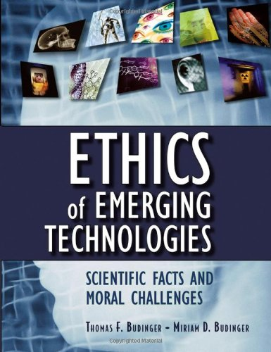 Ethics of Emerging Technologies: Scientific Facts and...