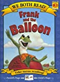 We Both Read:Frank and the Balloon