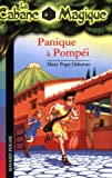 echange, troc Mary Pope Osborne - La Cabane Magique, Tome 8 : Panique à Pompéi