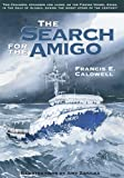 img - for The Search for the Amigo book / textbook / text book