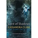 [By Cassandra Clare] Lord of Shadows (The Dark Artifices) Standard Edition (Paperback)?2017?by Cassandra Clare (Author) [1865]