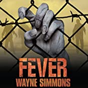 Fever: Flu Series, Book 2 | Wayne Simmons