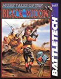 More Tales of the Black Widow (Battletech)