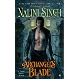 Archangel&#39;s Blade (Guild Hunter) ~ Nalini Singh