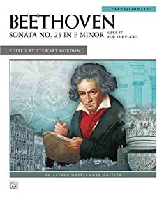Beethoven Sonata No 23 In F Minor Appassionata Op 57 Alfred Masterwork Editions by Alfred Publishing