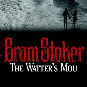 The Watter's Mou' Audiobook