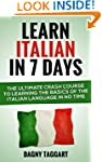 Italian: Learn Italian In 7 DAYS! - T...