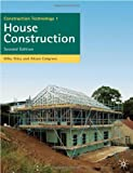img - for Construction Technology 1: House Construction (Building & Surveying Series) book / textbook / text book