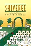 img - for Shiveree (Eclaire Mysteries) by Sophie Dunbar (1999-05-01) book / textbook / text book