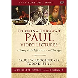 Thinking through Paul Video Lectures: A Survey of His Life, Letters, and Theology