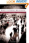 Race and Ethnic Relations: American a...