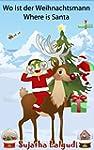 Kinderbuch: Wo ist der Weihnachtsmann...