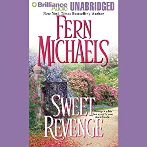 Sweet Revenge: Revenge of the Sisterhood #5 | [Fern Michaels]