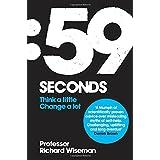 59 Seconds: Think a little, change a lotby Richard Wiseman