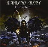 Twist of Faith by Highland Glory (2011-05-25)