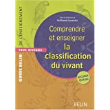 Comprendre et enseigner la classification du vivant