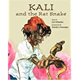 Kali And the Rat Snake ~ Zai Whitaker