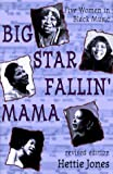 Big Star Fallin Mama: Five Women in Black Music