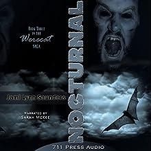 Nocturnal: Werecat Saga, Book 3 (       UNABRIDGED) by Jami Lynn Saunders, Daniel Middleton, Jaime Vendera, 711 press Narrated by Sarah McKee