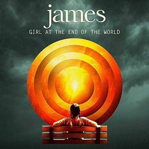 James - Girl at the End of the World - Zortam Music