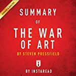 Summary of The War of Art by Steven Pressfield | Includes Analysis |  Instaread