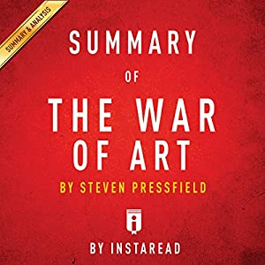 Summary of The War of Art by Steven Pressfield | Includes Analysis Audiobook