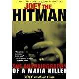 Joey the Hit Man: The Autobiography of a Mafia Killerpar David Fisher