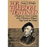 For Freedom Destined ~ Franz Emil Winkler