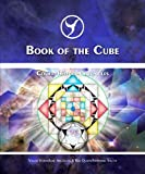 Book of the Cube: Cosmic History Chronicles Volume 7 (0978592492) by Jose Arguelles