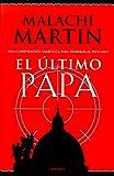 El último papa (8408025031) by Martin, Malachi