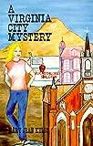 A Virginia City Mystery (Lynne Garrett Adventure Series, Number 1)