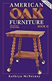 img - for American Oak Furniture Idenditfication & Value Guide, Book II book / textbook / text book