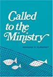 Called to the Ministry (0875521444) by Edmund P. Clowney