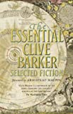 The Essential Clive Barker: Selected Fiction (0002247259) by Barker, Clive