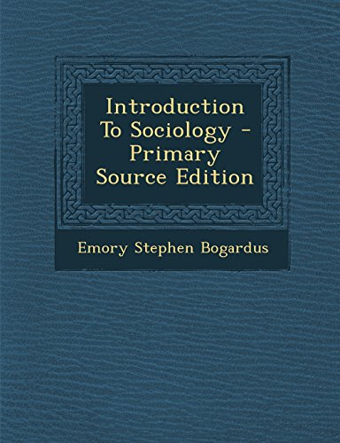 Introduction To Sociology - Primary Source Edition