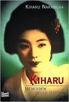 Kiharu - Memoiren einer Geisha Taschenbuch -