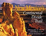 img - for Along New Mexico's Continental Divide Trail book / textbook / text book