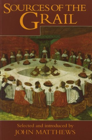 Sources of the Grail: An Anthology
