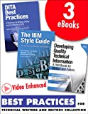 img - for Best Practices for Technical Writers and Editors, Video Enhanced Edition (Collection): DITA, Quality, and Style book / textbook / text book