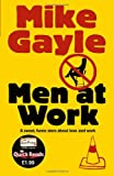 """Men at Work Quick Read (Quick Reads 2011)"" av Mike Gayle"