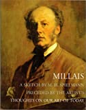 img - for Millais: A Sketch by M. H. Spielmann Preceded by the Artist's Thoughts on Our Art of Today book / textbook / text book