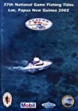 img - for 27th National Game Fishing Titles, Lae, Papua New Guinea 2002 book / textbook / text book