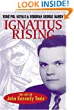 Ignatius Rising: The Life of John Kennedy Toole