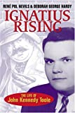 img - for Ignatius Rising: The Life Of John Kennedy Toole book / textbook / text book