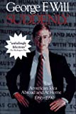 Suddenly:  The American Idea Abroad and at Home 1986-1990 (0029344360) by Will, George F.