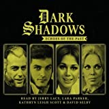 img - for Dark Shadows - Echoes of the Past book / textbook / text book