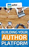 Building Your Author Platform: A Step-By-Step Guide