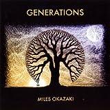 Generations by Miles Okazaki (2009-04-07) 【並行輸入品】
