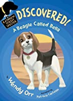 DISCOVERED! A Beagle Called Bella (Rainbow Street Shelter (Quality))